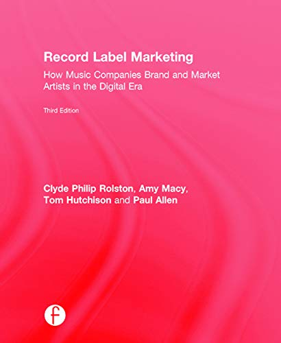 9780415715157: Record Label Marketing: How Music Companies Brand and Market Artists in the Digital Era