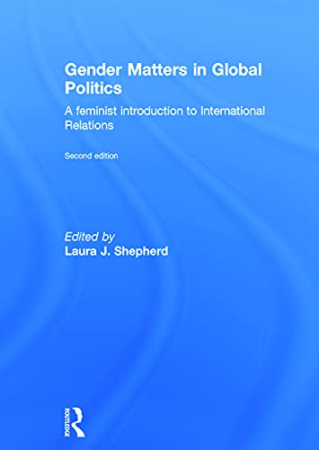 9780415715201: Gender Matters in Global Politics: A Feminist Introduction to International Relations