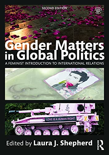 9780415715218: Gender Matters in Global Politics: A Feminist Introduction to International Relations