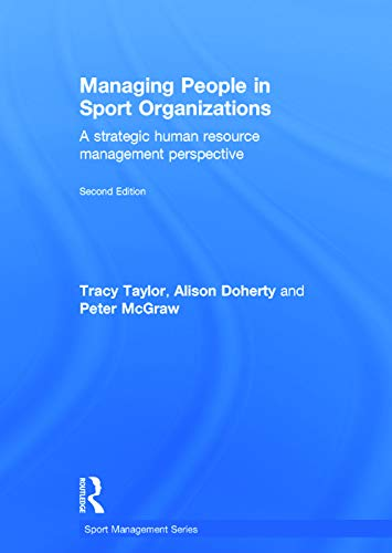 9780415715324: Managing People in Sport Organizations: A Strategic Human Resource Management Perspective (Sport Management Series)