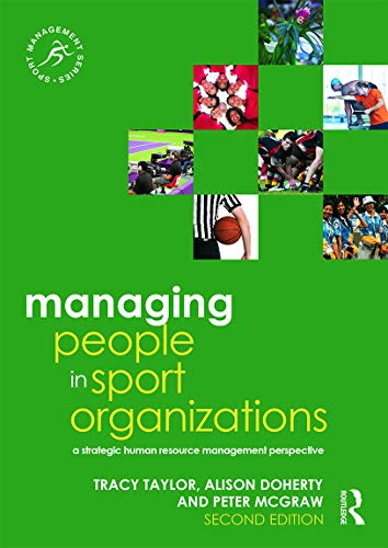 9780415715348: Managing People in Sport Organizations: A Strategic Human Resource Management Perspective (Sport Management Series)