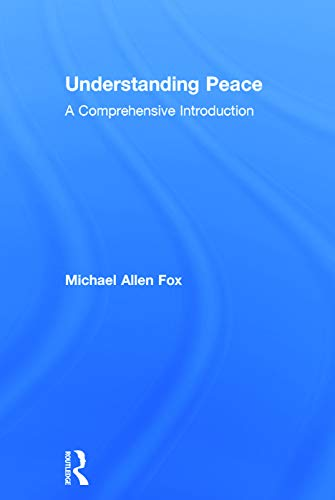 9780415715690: Understanding Peace: A Comprehensive Introduction