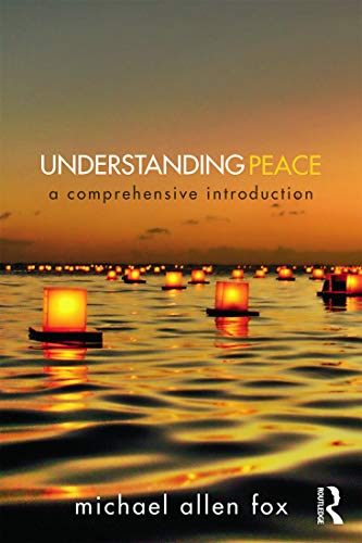9780415715706: Understanding Peace: A Comprehensive Introduction