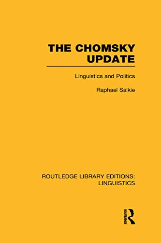 9780415715744: The Chomsky Update (RLE Linguistics A: General Linguistics): 1 (Routledge Library Editions: Linguistics)