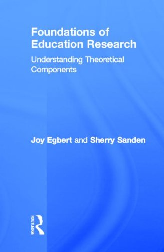 9780415715768: Foundations of Education Research: Understanding Theoretical Components