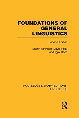 Foundations of General Linguistics (RLE Linguistics A: Martin Atkinson; Iggy