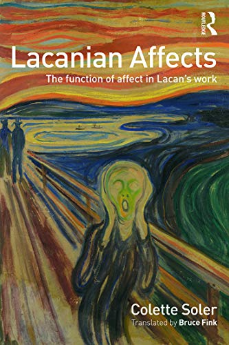 9780415715928: Lacanian Affects: The function of affect in Lacan's work