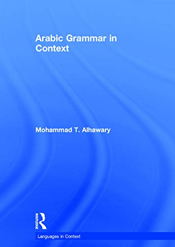 9780415715959: Arabic Grammar in Context (Languages in Context)
