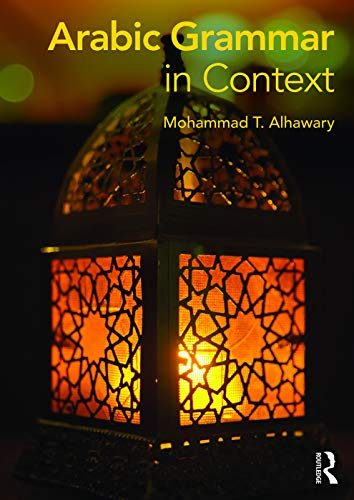 9780415715966: Arabic Grammar in Context (Languages in Context)