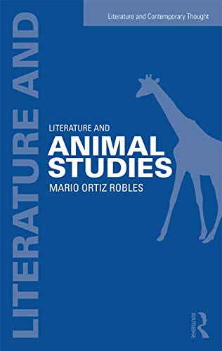 9780415716017: Literature and Animal Studies (Literature and Contemporary Thought)