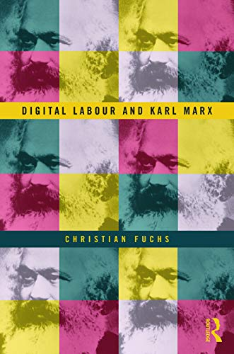9780415716154: Digital Labour and Karl Marx
