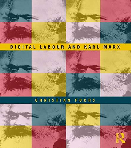 9780415716161: Digital Labour and Karl Marx