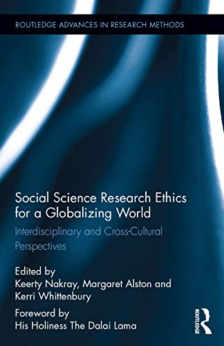 9780415716222: Social Science Research Ethics for a Globalizing World: Interdisciplinary and Cross-Cultural Perspectives (Routledge Advances in Research Methods)