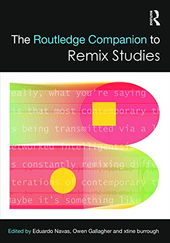 9780415716253: The Routledge Companion to Remix Studies (Routledge Companions)