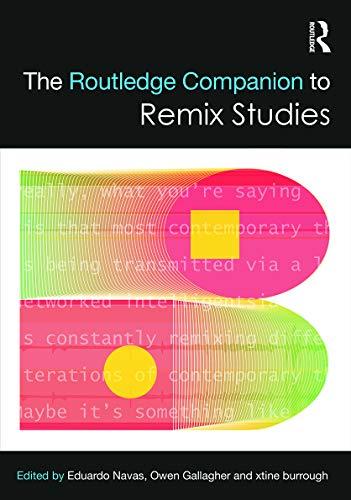 The Routledge Companion to Remix Studies (Routledge Companions): Routledge