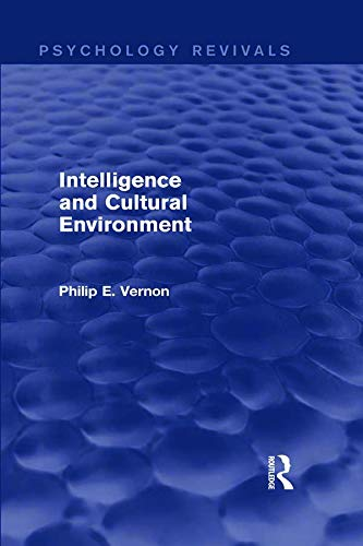 9780415716420: Intelligence and Cultural Environment (Psychology Revivals)