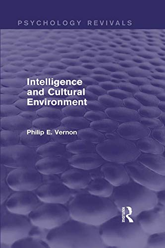 9780415716475: Intelligence and Cultural Environment (Psychology Revivals)