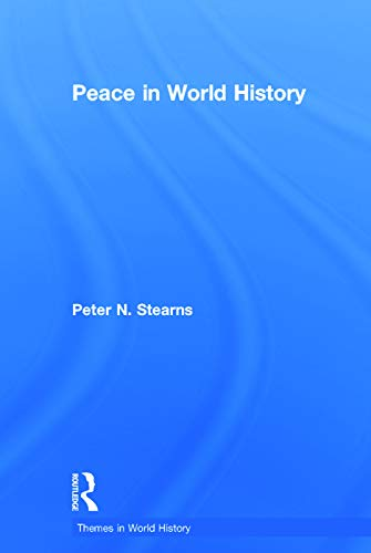 9780415716604: Peace in World History (Themes in World History)