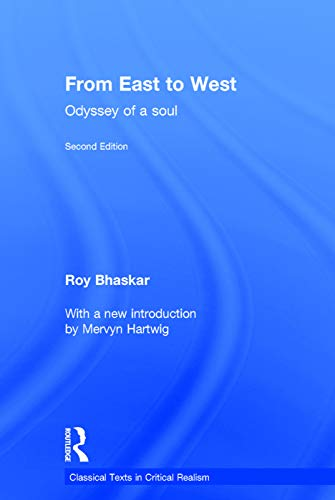 9780415717014: From East To West: Odyssey of a Soul (Classical Texts in Critical Realism (Routledge Critical Realism))