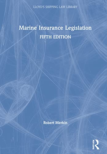 Marine Insurance Legislation: Robert Merkin, Johanna