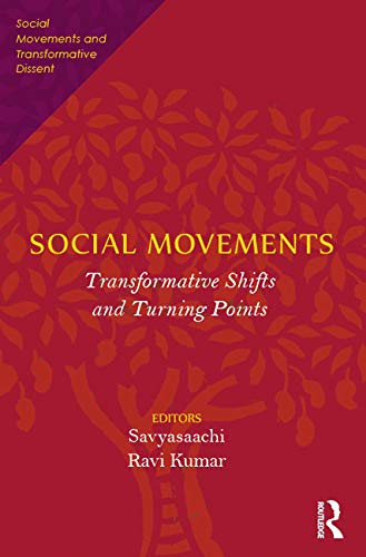 9780415717366: Social Movements: Transformative Shifts and Turning Points