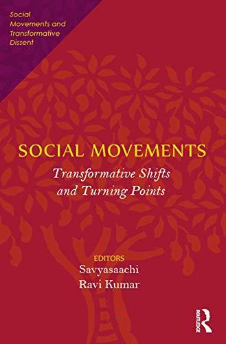 9780415717366: Social Movements: Transformative Shifts and Turning Points (Social Movements and Transformative Dissent)