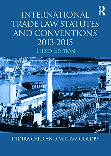 9780415718325: International Trade Law Statutes and Conventions 2013-2015
