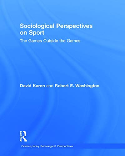9780415718394: Sociological Perspectives on Sport: The Games Outside the Games (Sociology Re-Wired)