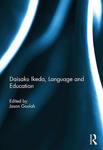 9780415718622: Daisaku Ikeda, Language and Education