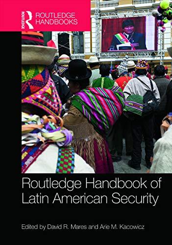9780415718691: Routledge Handbook of Latin American Security (Routledge Handbooks)
