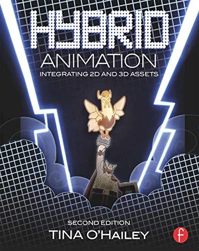 9780415718707: Hybrid Animation: Integrating 2D and 3D Assets