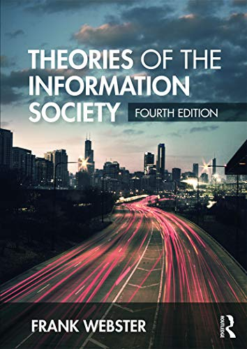 9780415718790: Theories of the Information Society (International Library of Sociology)