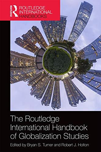 9780415718813: The Routledge International Handbook of Globalization Studies: Second edition (Routledge International Handbooks)