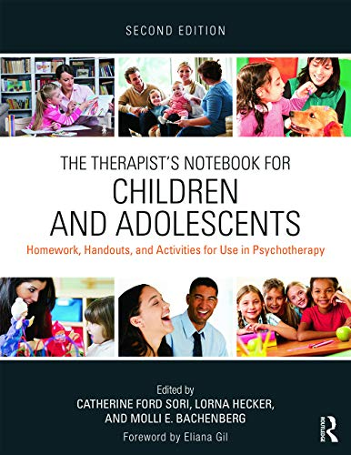 9780415719582: The Therapist's Notebook for Children and Adolescents: Homework, Handouts, and Activities for Use in Psychotherapy