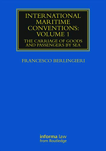 International Maritime Conventions: Volume 1: The Carriage of Goods and Passengers by Sea (Hardback...