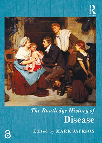 9780415720014: The Routledge History of Disease (Routledge Histories)