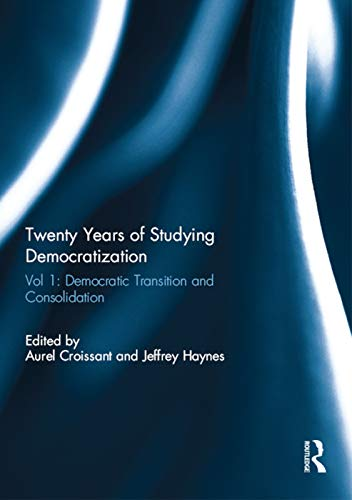 9780415720229: Twenty Years of Studying Democratization: Vol 1: Democratic Transition and Consolidation (Democratization Special Issues)