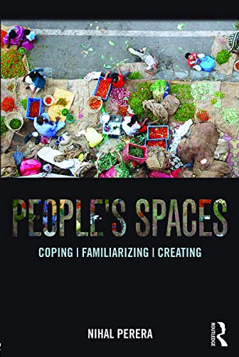 9780415720298: People's Spaces: Coping, Familiarizing, Creating