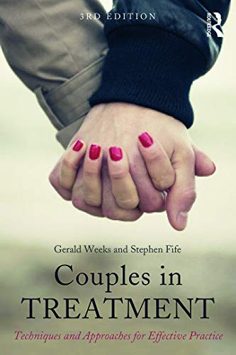 9780415720311: Couples in Treatment: Techniques and Approaches for Effective Practice