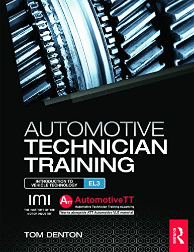 9780415720403: Automotive Technician Training: Entry Level 3: Introduction to Light Vehicle Technology