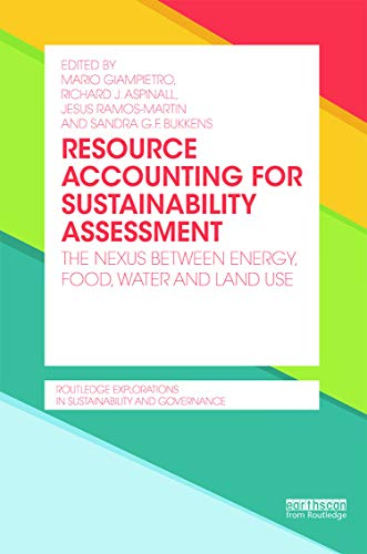 9780415720595: Resource Accounting for Sustainability Assessment: The Nexus between Energy, Food, Water and Land Use (Routledge Explorations in Sustainability and Governance)