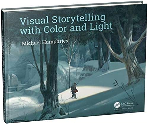 9780415720649: Visual Storytelling with Color and Light: Mastering Gouache