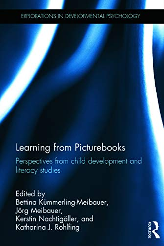9780415720793: Learning from Picturebooks: Perspectives from child development and literacy studies (Explorations in Developmental Psychology)
