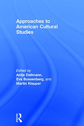 9780415720823: Approaches to American Cultural Studies