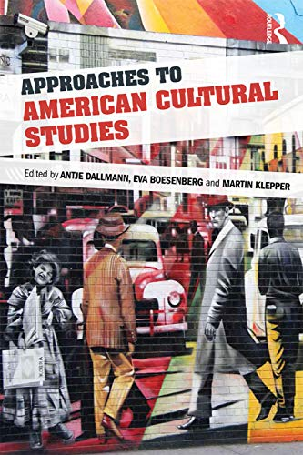 9780415720854: Approaches to American Cultural Studies