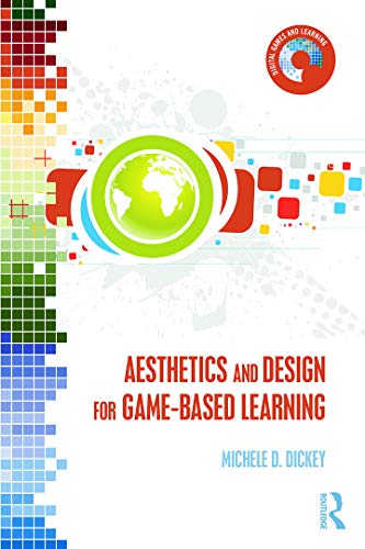 9780415720960: Aesthetics and Design for Game-based Learning (Digital Games and Learning)