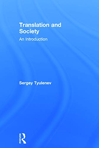 9780415721219: Translation and Society: An Introduction