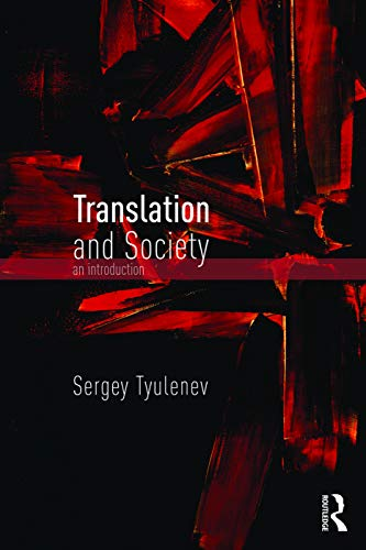 9780415721226: Translation and Society: An Introduction