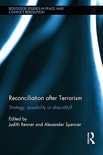 9780415721332: Reconciliation after Terrorism (Routledge Studies in Peace and Conflict Resolution)