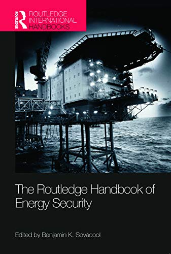 9780415721639: The Routledge Handbook of Energy Security